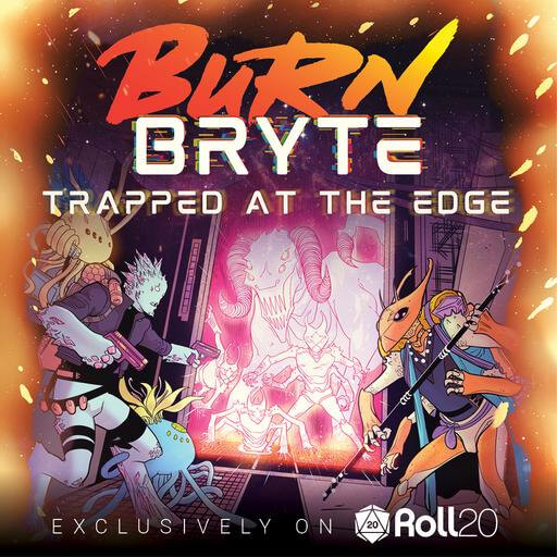 Cover Image of Burn Bryte Trapped at the Edge